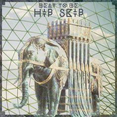 Beat To Be - Hip Skip
