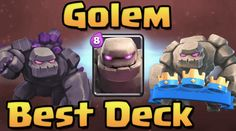 How can a Golem deck make you win? Golem is a building target melee troop with extremely high Hit points and good damage that makes it a strong damage maker to the building like Crown Towers. The Golem keeps taking damage and when it ends it does a significant area damage and explodes into two …