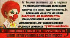 Het ware motief achter de massamigratie - Liefde voor Holland