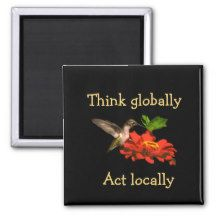 Hummingbird Think Globally Act Locally Red Magnet