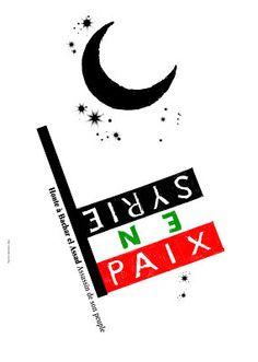 Pierre Bernard, Peace in Syria, 2013 Assassin, Design Graphique, Syria, Masters, Designers, Typography, Polish, Graphics, Graphic Design