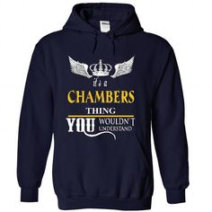 CHAMBERS.. . This shirt for YOU :) T-Shirts, Hoodies (39$ ==►► Shopping Here!)