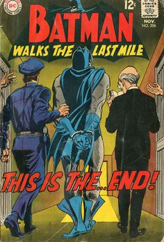 BATMAN: WALKS THE LAST MILE - NOVEMBER 1968