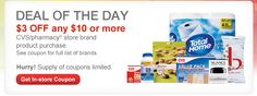 Today's CVS Deal of the Day coupon is $3/$10 CVS Store Brand purchase.