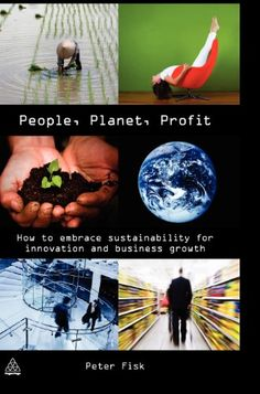 People, Planet, Profit: How to Embrace Sustainability for Innovation and Business Growth von Peter Fisk http://www.amazon.de/dp/0749454113/ref=cm_sw_r_pi_dp_UzEHvb0AYYPN6