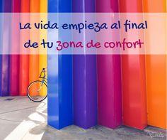 Todo aquello que no tienes y quieres conseguir se encuentra solo un paso más allá de lo que ahora conoces: el final de tu zona de confort.  | www.raquelcabalga.com |