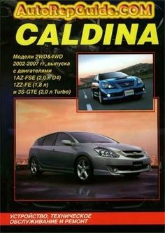 Download free - Toyota Caldina Model 2WD-4WD (2002-2007) repair manual: Image:… by autorepguide.com