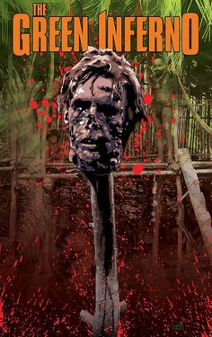 "A Southern Life in Scandalous Times: Official Poster Art Released For ""The Green Inferno"""