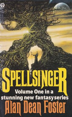 Alan Dean Foster. Spellsinger