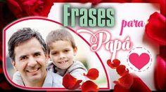 Las Mejores Frases para el Día del Padre: Pensamientos que todos los padres deseamos recibir http://blgs.co/f21RZ6