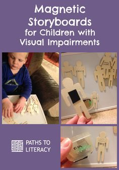 Create a magnetic storyboard with braille for young children who are blind or visually impaired