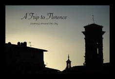 A Trip to Florence