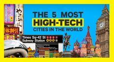 The most high-tech cities in the world - Business Insider Latest Business News, High Tech Gadgets, Most High, Travel News, Digital Nomad, Best Cities, Technology, World, City