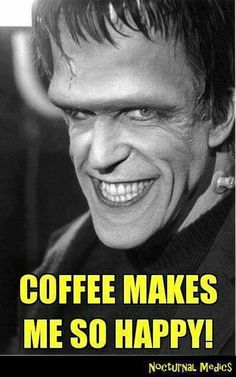Coffee makes me so happy.