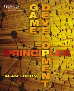 Game Development Principles by Alan Thorn