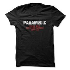 PARAMEDIC - #gift for guys #shirt design. CHECK PRICE => https://www.sunfrog.com/Automotive/PARAMEDIC-62233436-Guys.html?id=60505