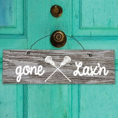 """Lacrosse Mantra Wood Sign Gone Lax'n Girl - This wood sign is the perfect size (8"""" X 2.5"""") to hang and decorate 'your space' either at home ..."""