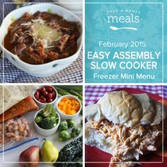 Whether you need to stock your freezer in a hurry or can't quite sneak in a big cooking day, our Easy Assembly Slow Cooker Mini February 2015 Menu keeps prep and cooking as easy as can be. | Easy Assembly Slow Cooker Mini February 2015 Menu | Once A Month Meals | OAMC | Freezer Cooking | Freezer Meals | Customized Shopping List | Custom Serving Menus | Pre-planned Menus | Customize your own!
