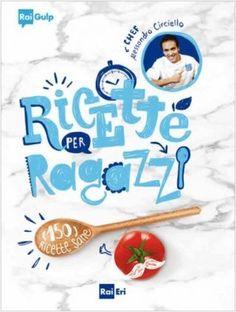 """""""Ricette per ragazzi"""" dello Chef Alessandro Circiello (Rai Eri). 150 ricette per un'alimentazione sana: corredate di disegni, vivacizzate da una grafica accattivante, suddivise in base ai pasti (colazione, pranzo, merenda e cena), con alcuni consigli sugli alimenti, i loro abbinamenti e le loro proprietà, e con uno sguardo ai """"falsi miti"""". http://www.informacibo.it/Sommario/I-Libri-segnalati-e-recensiti/lo-chef-alessandro-circiello-presenta-ricette-per-ragazzi-al-salone-del-libro-di-torino"""