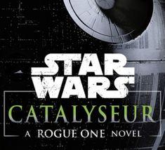 Star+Wars+-+Catalyseur+-+A+Rogue+One+Novel