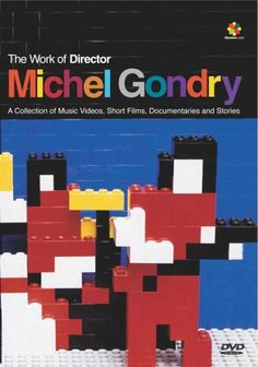 THE ONLY ONE I DON'T HAVE D: Michel Gondry
