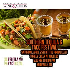 Over 50 different #tequilas to try with some of Tennessee's best tacos. It's the Southern Tequila and Taco Festival with #CSWS, always a good cheer! At Abuelos Turkey Creek. Campbell Station Wine & Spirits will be there will you?  Tickets for the event can be purchased in advance online at www.southerntequilafest.com. General admission tickets are $45.00 and include 8 tokens to sample tequila and cocktails