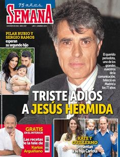 Esta semana en tu revista: homenaje a Jesús Hermida | Revista Semana