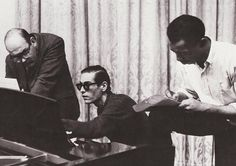 Bill Evans, Jim Hall and Philly Joe Jones.