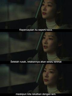 Korea Quotes, Quotes Drama Korea, Korean Drama Quotes, Drama Memes, Sad Movie Quotes, Story Quotes, Teen Quotes, Mood Quotes, Quotes Galau