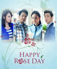 HAPPY! ROSE DAY (2013) -  Drama - Family - Romance
