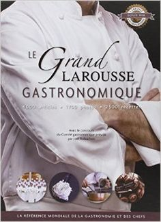 le grand Larousse gastronomique, édition 2012