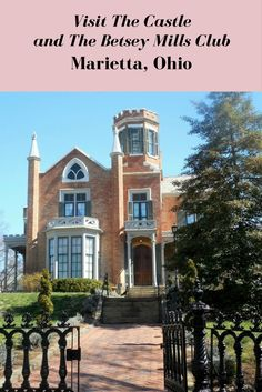 A visit to Marietta, OH wouldn't be complete without a tour of The Castle and The Betsey Mills Club. Stop by The Painted Sparrow while you're there too.