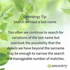 Have you tried searching without a surname?  #surnames #surname #ancestor #ancestry #heritage #genealogy #roots #familyhistory #familytree #family
