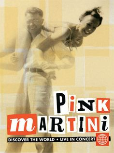 Live Concert DVD: 2009 Pink Martini is our favourite band, by far, and this dvd is simply fabulous! Pink In Concert, Groups Poster, Auld Lang Syne, Pink Martini, Music Albums, Concert Hall, Golden Age Of Hollywood, Music Bands, Good Music