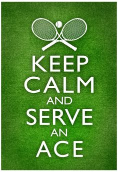 Keep Calm and Serve an Ace Tennis Poster - Jarco de Bruin - Motivation Tennis Lessons, Tennis Tips, Sport Tennis, Le Tennis, Tennis Gear, Tennis Shirts, Golf Tips, Soccer, Tennis Trophy