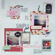 This is simply Fabulous: Layout by @evapizarrov using Front Porch collection