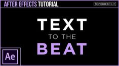 After Effects Tutorial: Sync Text to the Beat
