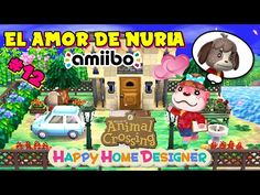 Animal Crossing Happy Home Designer - El amor de Nuria - AMIIBO CANDRES