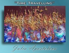 Original, Contemporary Abstract, Mixed Media, 3D Sculpture Painting''Time Travelling'' by Julia Apostolova | Artfinder