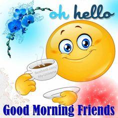 Cute Good Morning Gif, Good Morning Friends Images, Good Morning Friends Quotes, Good Morning My Friend, Morning Greetings Quotes, Good Morning Picture, Good Morning Wishes, Night Wishes, Good Morning Inspiration