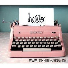 This picture of sums me up in so many ways. A typewriter: I am a writer. A pink typewriter: J'adore pink. The word hello: It's my favorite word. It holds such promise. What will we say to each other? What will we come to mean to each other? Hello. ~LMB