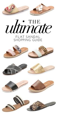 The Ultimate Flat Sandal Shopping Guide | theglitterguide.com