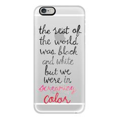 iPhone 6 Plus/6/5/5s/5c Case - Screaming Color - Taylor Swift Quote ($40) ❤ liked on Polyvore featuring accessories, tech accessories, electronics, phone, phone cases, iphone case, iphone cover case, apple iphone cases and slim iphone case