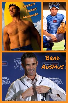 Brad Ausmus:  Detroit Tigers Manager....something about baseball players!