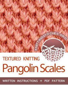 TEXTURED KNITTING. #howtoknit the Pangolin Scales stitch. FREE written instructions, PDF knitting pattern. #knittingstitches #knit