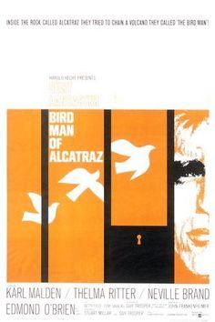Birdman of Alcatraz (1962) Director:  John Frankenheimer