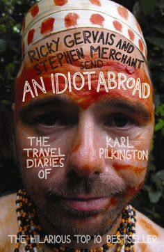 An Idiot Abroad love this