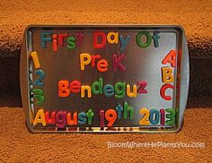 First Day of Pre-Kindergarten Sign.... A Message Everyday!  Kids will be so excited coming in to find out the days message