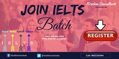 Join IELTS coaching at Krishna Consultants. Batch Starting on 4th Nov 2016 (Friday) Time: 8:00 am to 9:30 am.