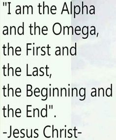 """Revelation New Living Translation (NLT) - """"I am the Alpha and the Omega, the First and the Last, the Beginning and the End. Bible Verses Quotes, Encouragement Quotes, Bible Scriptures, Faith Quotes, Me Quotes, Qoutes, Great Quotes, Inspirational Quotes, Motivational"""